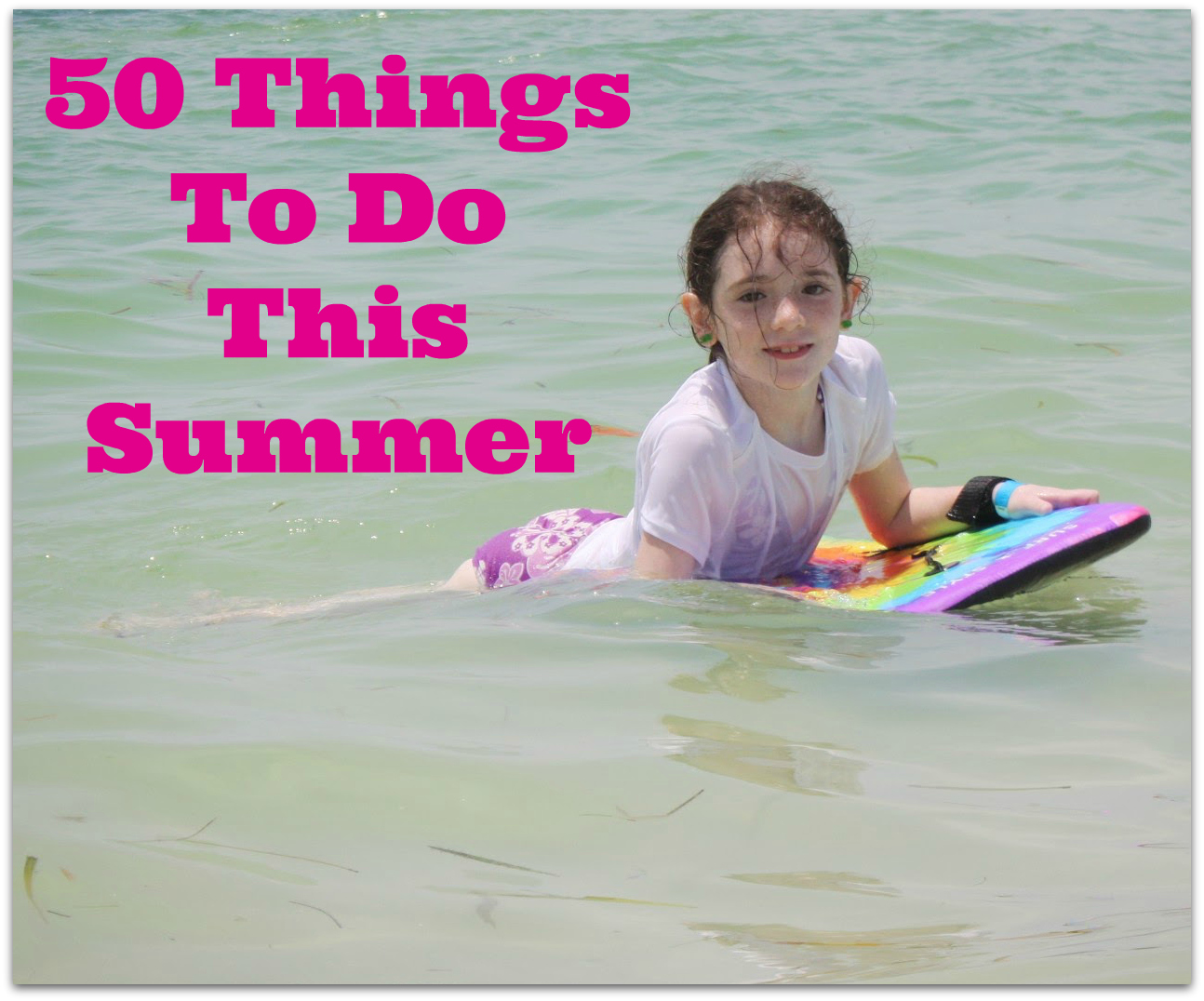 50 Things to Do This Summer {2013} - Run DMT