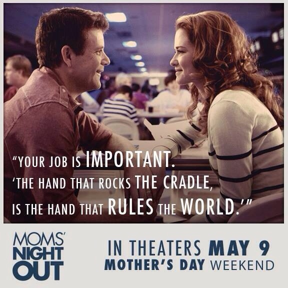 the hand that rocks the cradle MOMS NIGHT OUT: The Movie and My Motherhood Musings #MNOmovie #MNO2014