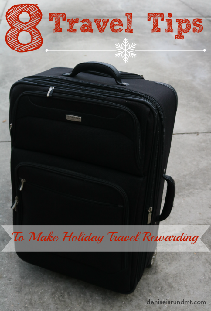 8 Travel Tips  - Holiday Travel Rewards via Run DMT #LetsTalkCents